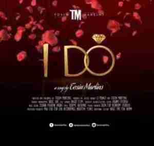 Tosin Martins - I Do